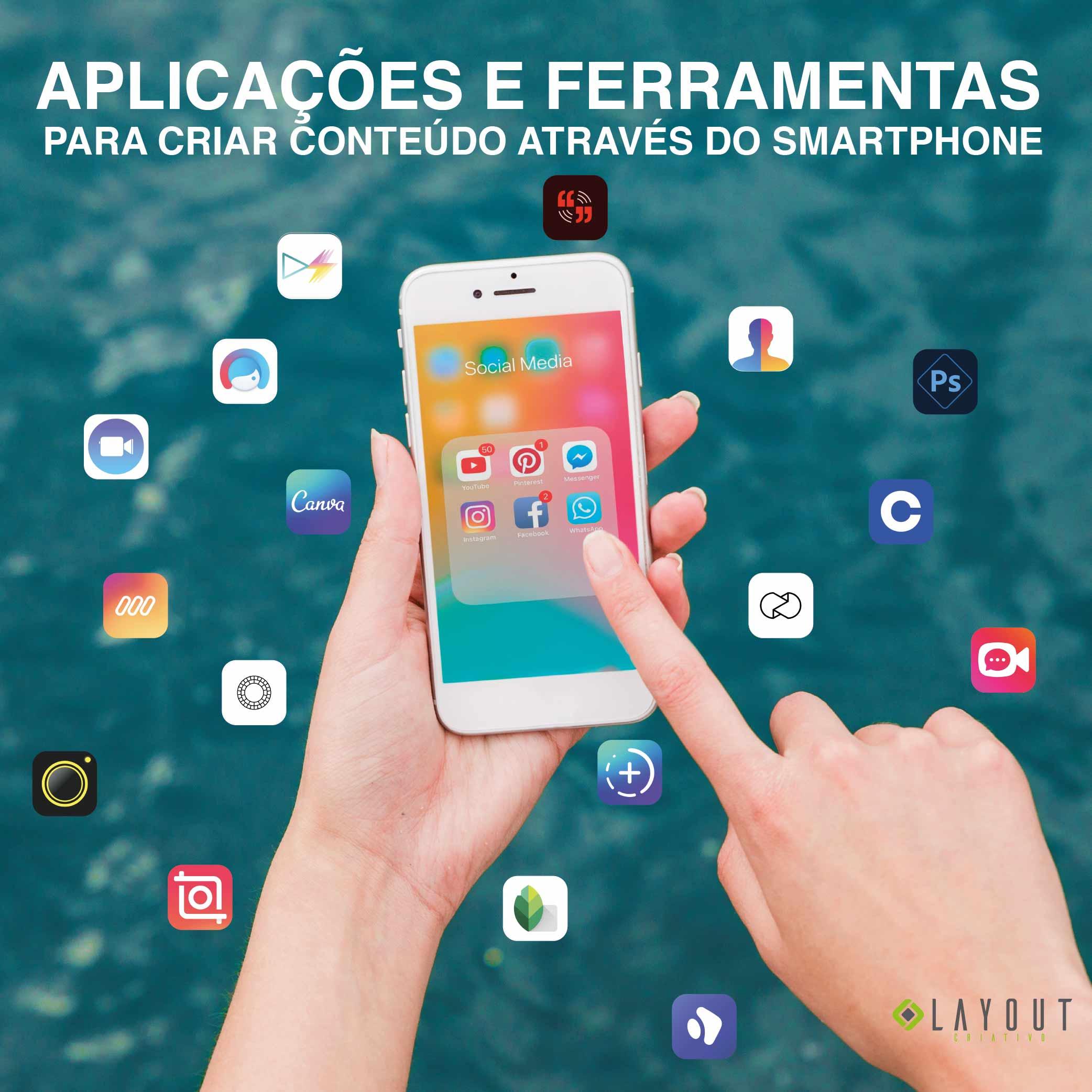 Aplicações e ferramentas para criar conteúdo através do smartphone